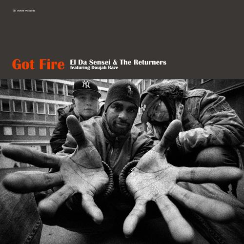 El Da Sensei & The Returners - Got Fire