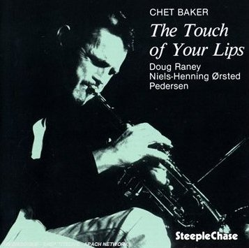 Chet Baker-The touch of your lips