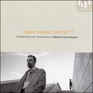 FABIO MIANO SEPTET Pearsonally Speaking