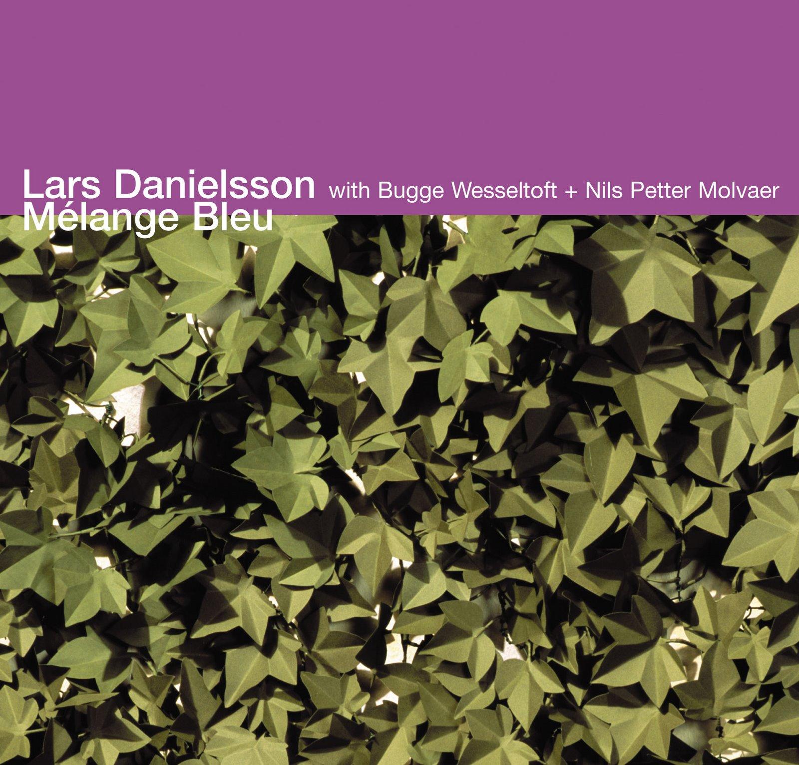 Lars Danielsson - Mélange Bleu
