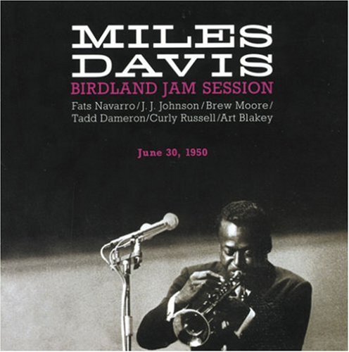 Miles Davis - Birdland Jam Session 1950