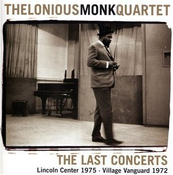 Thelonious Monk - The Last Concerts