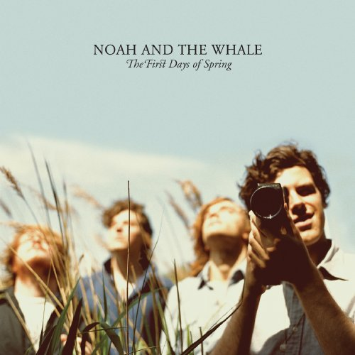 "Noah And The Whale - ""The First Days Of Spring"""